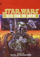 Star Wars: Tales from the Empire, featuring my story A Certain Point of View